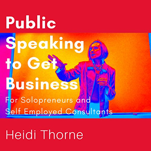 Public Speaking to Get Business audiobook cover art