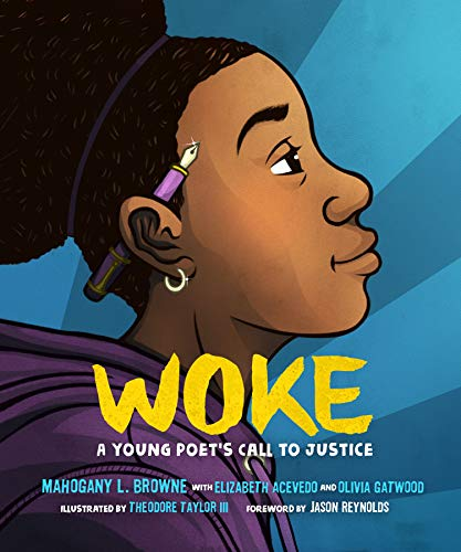 Browne, M: Woke: A Young Poet's Call to Justice
