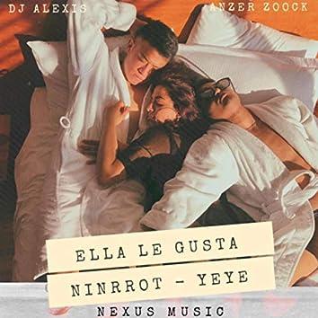 Ella Le Gusta (feat. Yeye)