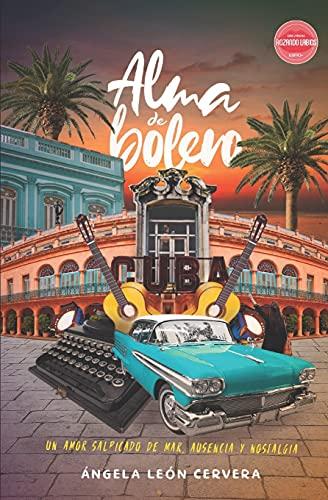 Alma de bolero: Novela Romántica Lésbica (Rozando Labios)