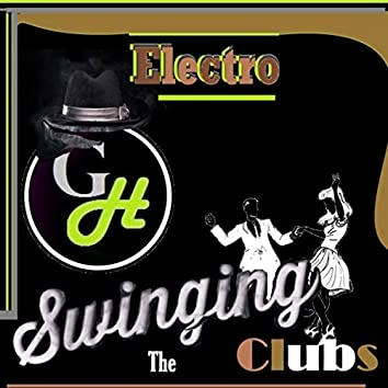 Electro Swinging the Clubs