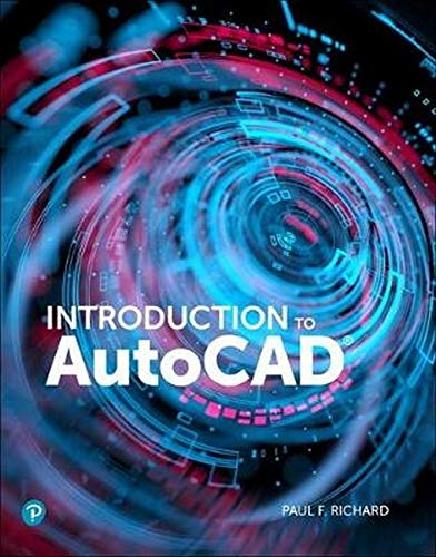 Compare Textbook Prices for Introduction to AutoCAD 2020: A Modern Perspective 1 Edition ISBN 9780135576328 by Richard, Paul