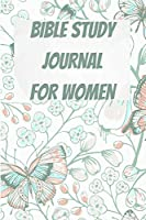 Bible Study Journal for Women: A Daily Devotional and Reading Plan - Prayer Journal for Women - Devotional Journal - Guided Prayer Notebook For Women Of God