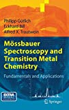 Mössbauer Spectroscopy and Transition Metal Chemistry - Fundamentals and Applications