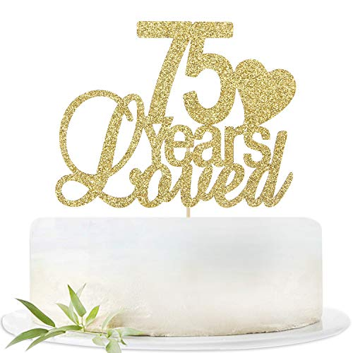 Glitter Gold 75 Years Loved Cake Topper-75th Birthday Wedding Party Decorations Supplies-Seventy-five Birthday or Wedding Party Sign.
