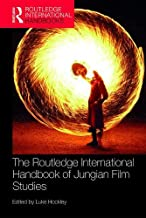 The Routledge International Handbook of Jungian Film Studies (Routledge International Handbooks)