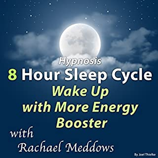 Hypnosis 8 Hour Sleep Cycle Wake up with More Energy Booster cover art