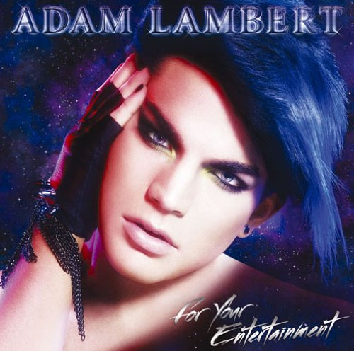 For Your Entertainment / Adam Lambert