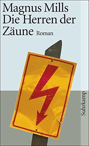 Die Herren der Zäune: Roman (suhrkamp taschenbuch)