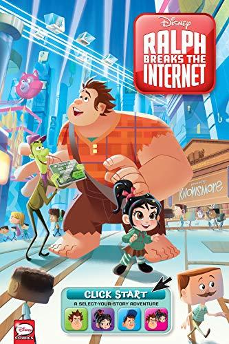 Disney Ralph Breaks the Internet: Click Start--...
