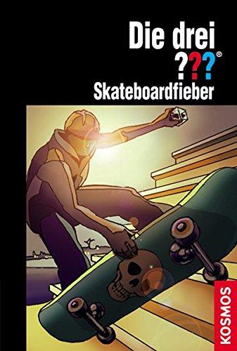 Skateboardfieber (Die drei ???)