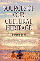 Sources of Our Cultural Heritage