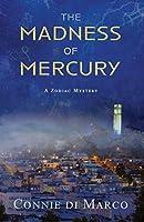 The Madness of Mercury (Zodiac Mystery)