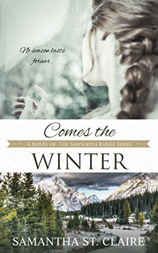 Comes the Winter (The Sawtooth Range Book 3)