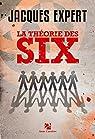 La théorie des six par Expert