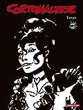 Corto Maltese en noir et blanc, Tome 10 - Tango
