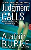 Judgment Calls: A Samantha Kincaid Mystery (Samantha Kincaid Mysteries Book 1)