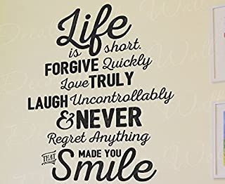 Life is Short Forgive Quickly Love Truly Laugh Never Regret Anything That Made You Smile - Inspirational Motivational Inspiring Mark Twain James Dean Robert Doisneau - Decal Art Wall Vinyl Sticker