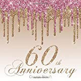 60th Anniversary Guest Book: Modern Rose Gold Guestbook for Sixtieth Wedding...
