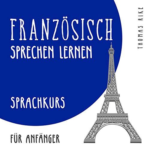 Französisch lernen Audiokurs