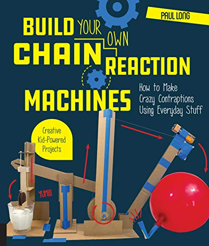 Long, P: Build Your Own Chain Reaction Machines