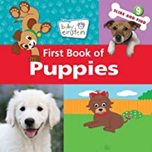 Baby Einstein: First Book of Puppies (Disney Baby Einstein - Slide and Find)
