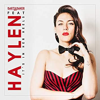 It's in Her Heels (feat. Haylen) [Wolfgang Lohr Remixes] - Single