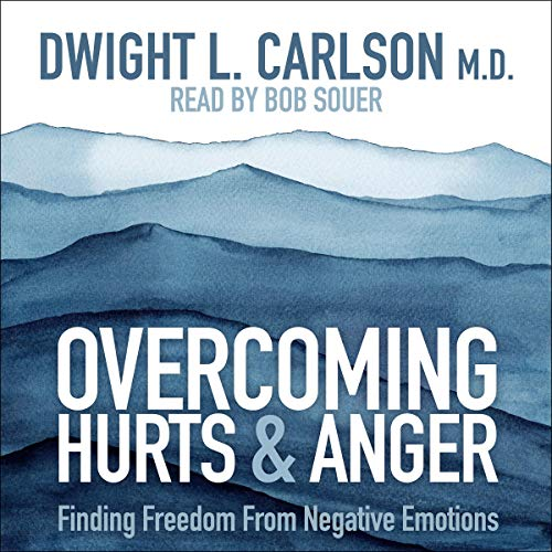 Overcoming Hurts and Anger cover art