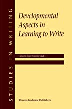 Developmental Aspects in Learning to Write (Studies in Writing)