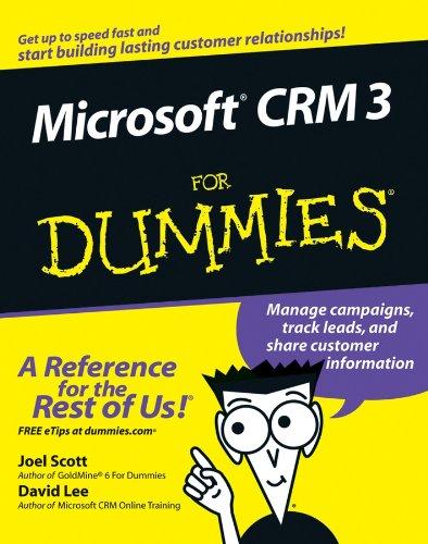 Microsoft CRM 3 For Dummies (English Edition)