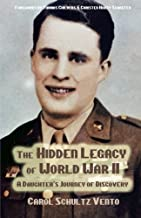 Best the hidden legacy of world war ii Reviews