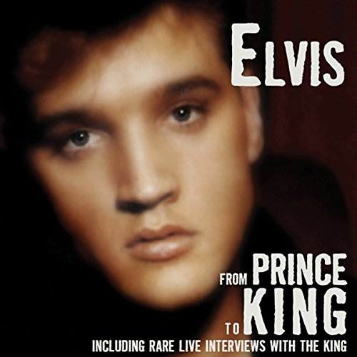 Elvis: From Prince to King audiobook cover art