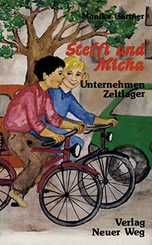 Steffi und Micha: Unternehmen Zeltlager (Rote Rübe Kinderbücher)
