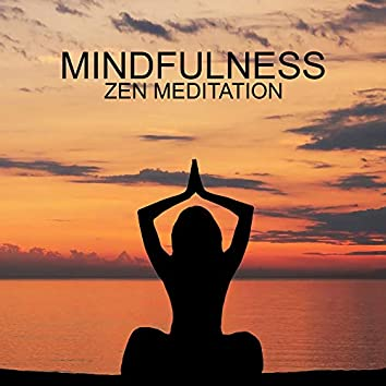 Mindfulness Zen Meditation: Stress Relieving and Tension Meditative New Age Music for Relaxing Yoga Exercises and Mindful Meditation