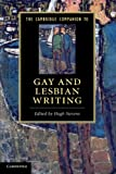 The Cambridge Companion to Gay and Lesbian Writing (Cambridge Companions to Literature) - Hugh Stevens