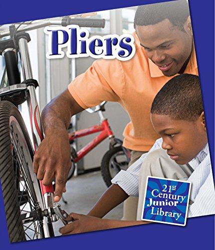 Pliers (21st Century Junior Library: Basic Tools) (English Edition)