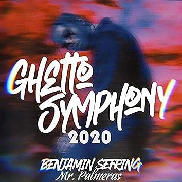 Ghetto Symphony 2020
