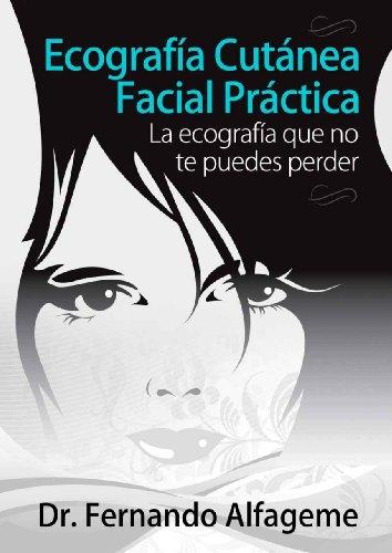Ecografía cutánea facial práctica