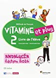 VITAMINE ET PLUS 2 ELEVE+CD ANDALUCIA - 9788490492314