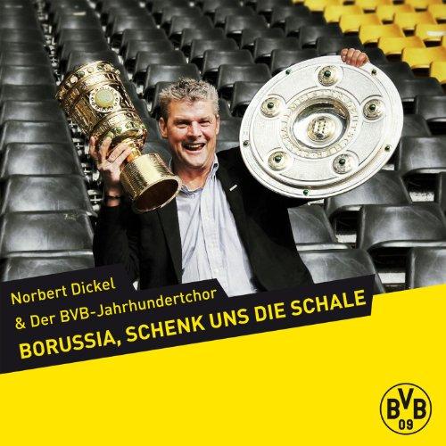 Borussia, schenk uns die Schale