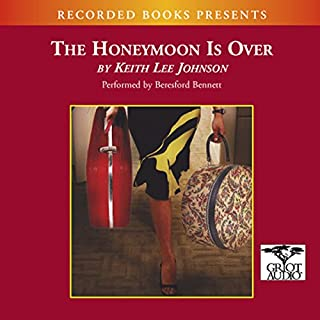 The Honeymoon Is Over                   By:                                                                                                                                 Keith Lee Johnson                               Narrated by:                                                                                                                                 Beresford Bennett                      Length: 7 hrs and 40 mins     31 ratings     Overall 3.9