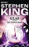 Glas: Roman (Der Dunkle Turm, Band 4) - Stephen King