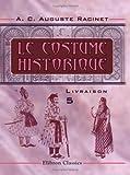 Le costume historique: Livraison 5. Inde - Musulmans