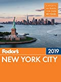 Fodor s New York City 2019 (Full-color Travel Guide)
