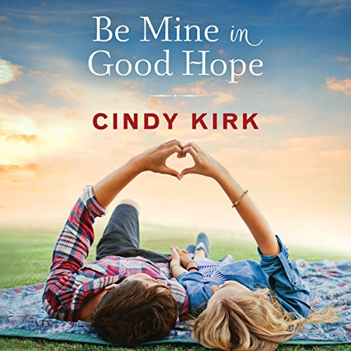 Be Mine in Good Hope audiobook cover art