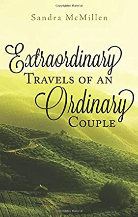 Extraordinary Travels of an Ordinary Couple