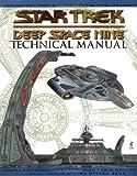 The Deep Space Nine Technical Manual (Star Trek, Deep Space Nine)