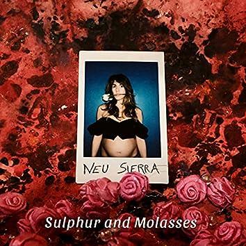 Sulphur and Molasses