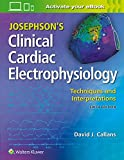 JOSEPHSONS CLINICAL CARDIAC ELECTROPHYSIOLOGY 6º ED: Techniques and Interpretations