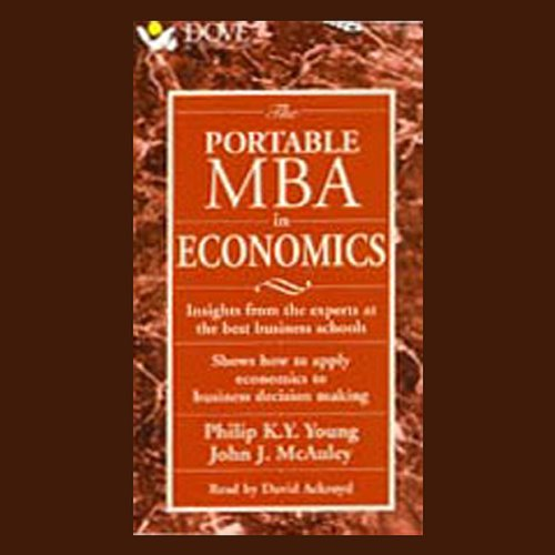 The Portable M.B.A. in Economics audiobook cover art